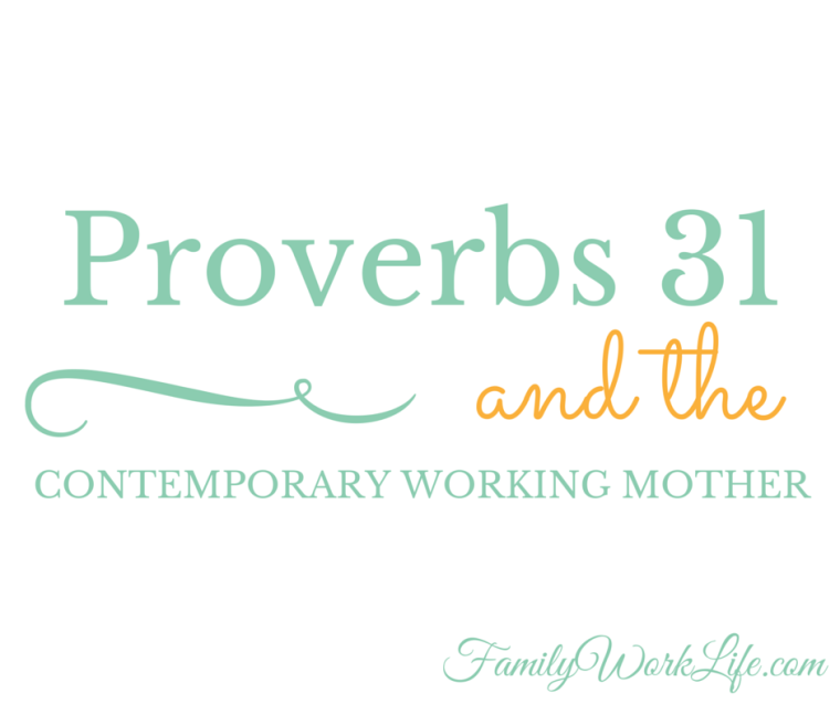 proverbs 31 working mom